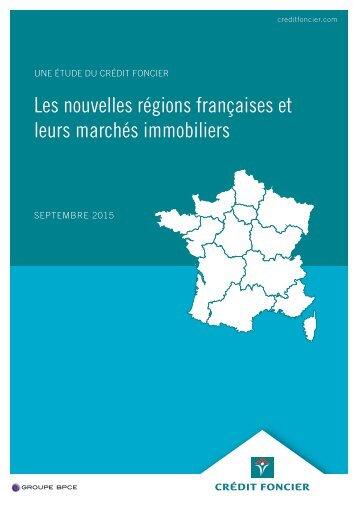 Les nouvelles régions françaises et leurs marchés immobiliers