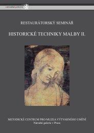 HISTORICKÉ TECHNIKY MALBY II
