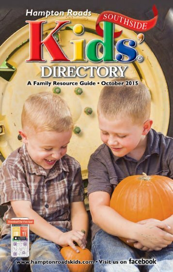 Hampton Roads Kids' Directory Southside Edition: October 2015