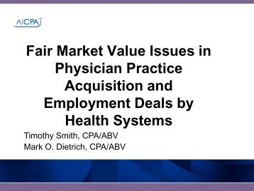 Fair Market Value Issues in Physician Practice Acquisition and ...