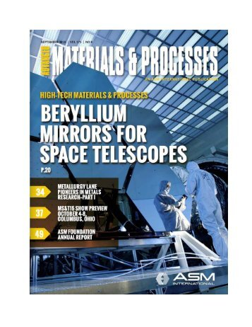 ASM Sep 2015 Beryllium Mirrors for Space Telescopes - Beryllium Optics Enable Advanced Space Telescopes written by Don Hashiguchi with ASM note