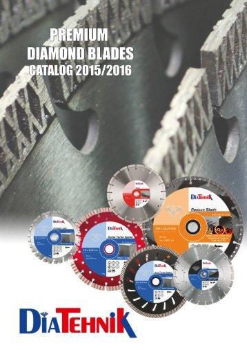 DiaTehnik - premium diamond blades catalog