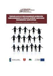 Wersja pełna raportu - Podlaskie Obserwatorium Polityki Społecznej