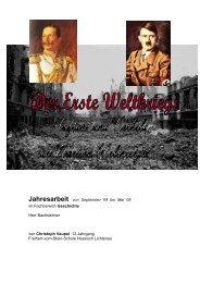 Der erste Weltkrieg - Auftakt und Vorbild des zweiten Weltkrieges!?