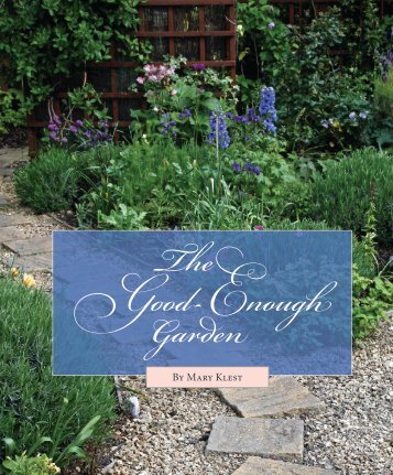 The Good-Enough Garden