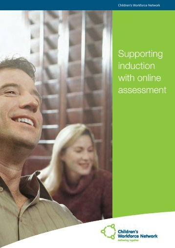 Supporting induction with online assessment