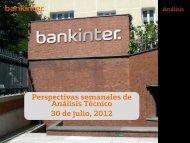 Perspectivas semanales de Análisis Técnico 30 de julio 2012