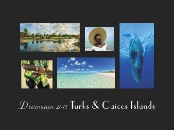 Destination 2015 Turks and Caicos Islands