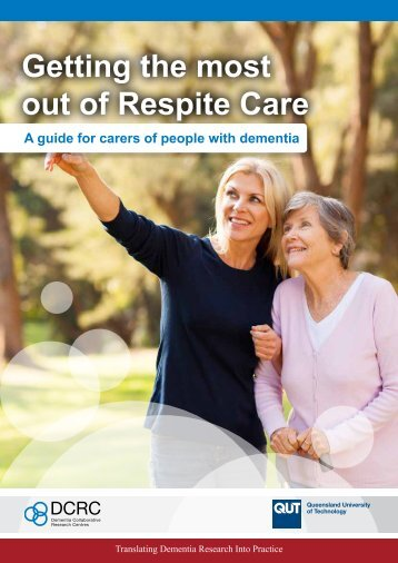 Getting the most out of Respite Care