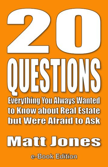 Everything You Always Wanted to Know about Real Estate but Were Afraid to Ask