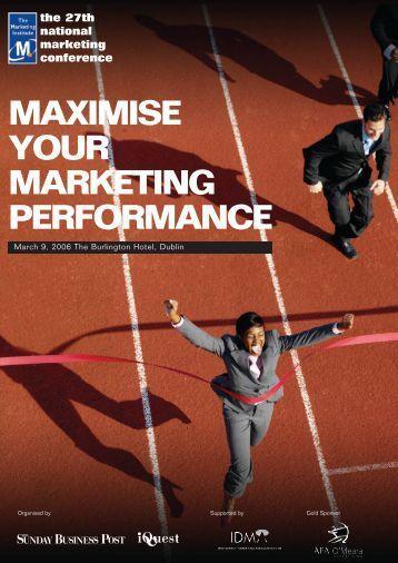 MAXIMISE YOUR MARKETING PERFORMANCE