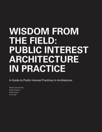 PUBLIC INTEREST ARCHITECTURE IN PRACTICE