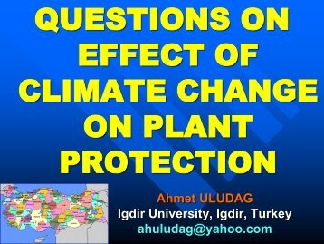 QUESTIONS ON EFFECT OF CLIMATE CHANGE ON PLANT PROTECTION