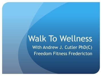 Walk To Wellness