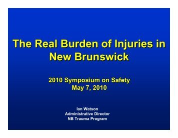 The Real Burden of Injuries in New Brunswick