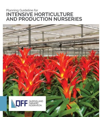 INTENSIVE HORTICULTURE AND PRODUCTION NURSERIES