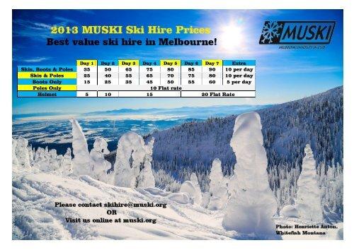 2013 Muski Ski Hire Prices.pdf - Melbourne University Sport