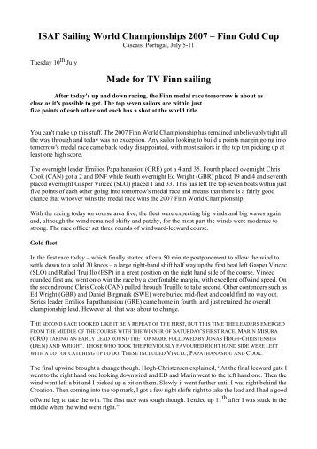 ISAF Sailing World Championships 2007 – Finn Gold Cup Made for TV Finn sailing