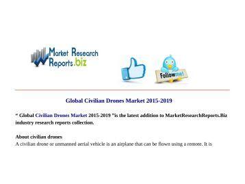 Global Civilian Drones Market 2015-2019