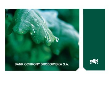 BANK OCHRONY ŚRODOWISKA S.A