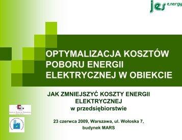 OPTYMALIZACJA KOSZTÓW POBORU ENERGII ELEKTRYCZNEJ W OBIEKCIE