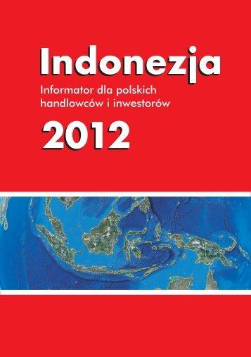 Indonezja 2012 Informator dla polskich handlowców i inwestorów