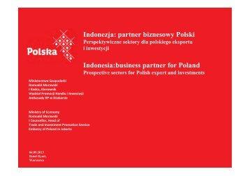 Indonezja partner biznesowy Polski Indonesia:business partner for Poland