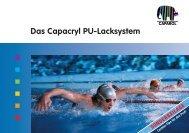 Das Capacryl PU-Lacksystem – Werkstoffe der ... - Caparol Farben AG