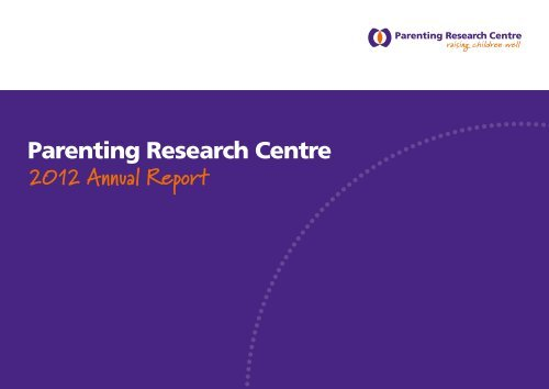 Parenting Research Centre 2012 Annual Report