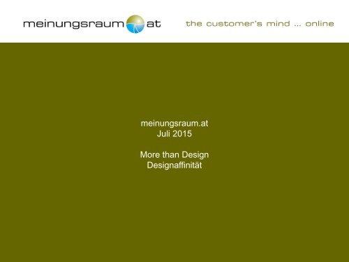 meinungsraum.at Juli 2015 More than Design Designaffinität