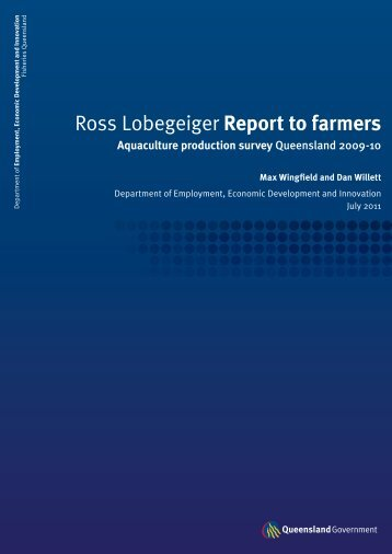 Ross Lobegeiger Report to farmers - Department of Primary Industries