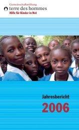 Jahresbericht 2006 als PDF-Dokument - Gemeinschaftsstiftung terre ...