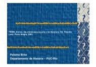 Paloma Brito Departamento de História – PUC-Rio