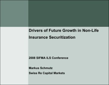 Drivers of Future Growth in Non-Life Insurance Securitization