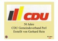 50 Jahre CDU Gemeindeverband Perl Erstellt von Gerhard Hein