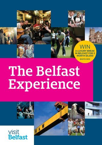 The Belfast Experience