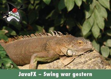 JavaFX – Swing war gestern