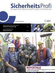 SicherheitsProfi 5/2011 - Berufsgenossenschaft für Transport und ...