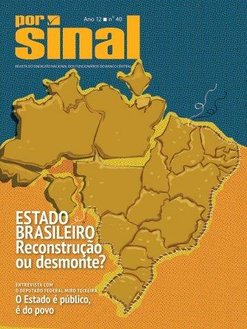 BRASILEIRO Reconstrução ou desmonte?
