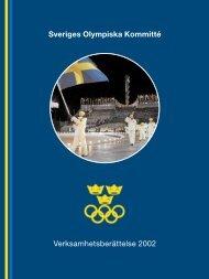 Sveriges Olympiska Kommitté Verksamhetsberättelse 2002