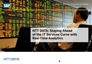 NTT DATA Staying Ahead of the IT Services Curve with Real-Time Analytics
