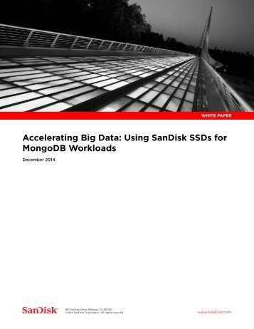 Accelerating Big Data Using SanDisk SSDs for MongoDB Workloads