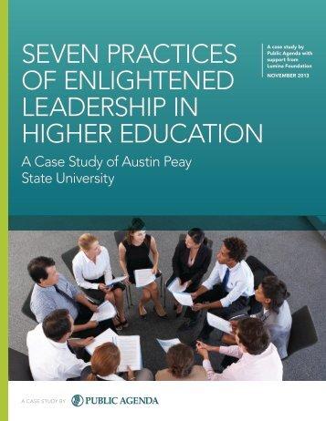 SEVEN PRACTICES OF ENLIGHTENED LEADERSHIP IN HIGHER EDUCATION