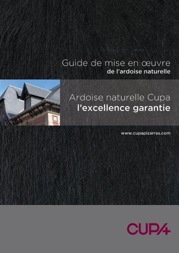 Guide de mise en œuvre Ardoise naturelle Cupa l'excellence garantie