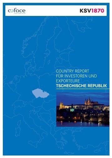 COUNTRY REPORT FÜR INVESTOREN UND EXPORTEURE TSCHECHISCHE REPUBLIK