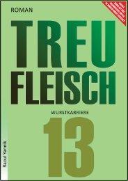 TREUFLEISCH - DREIZEHNTES KAPITEL (Wurstkarriere)