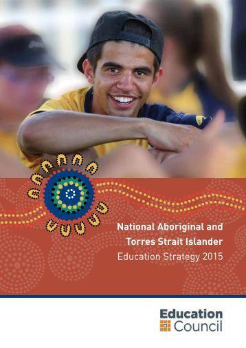 National Aboriginal and Torres Strait Islander Education Strategy 2015