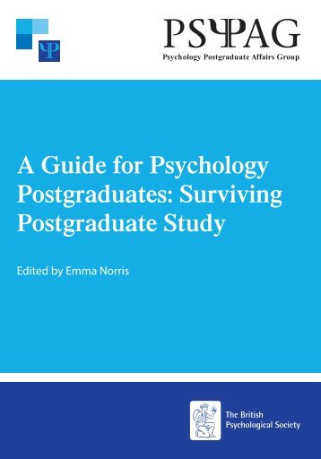 A Guide for Psychology Postgraduates Surviving Postgraduate Study