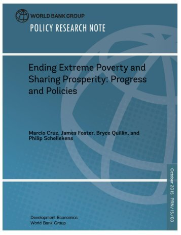 Ending Extreme Poverty and Sharing Prosperity Progress and Policies