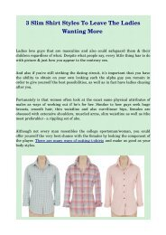 3 Slim Shirt Styles To Leave The Ladies Wanting More